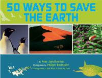 50 Ways to Save the Earth